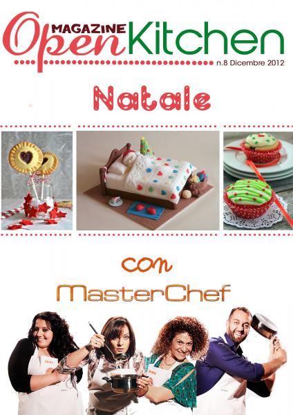 Numero Natalizio di Open Kitchen Magazine, con lo Speciale dei finalisti di Masterchef!