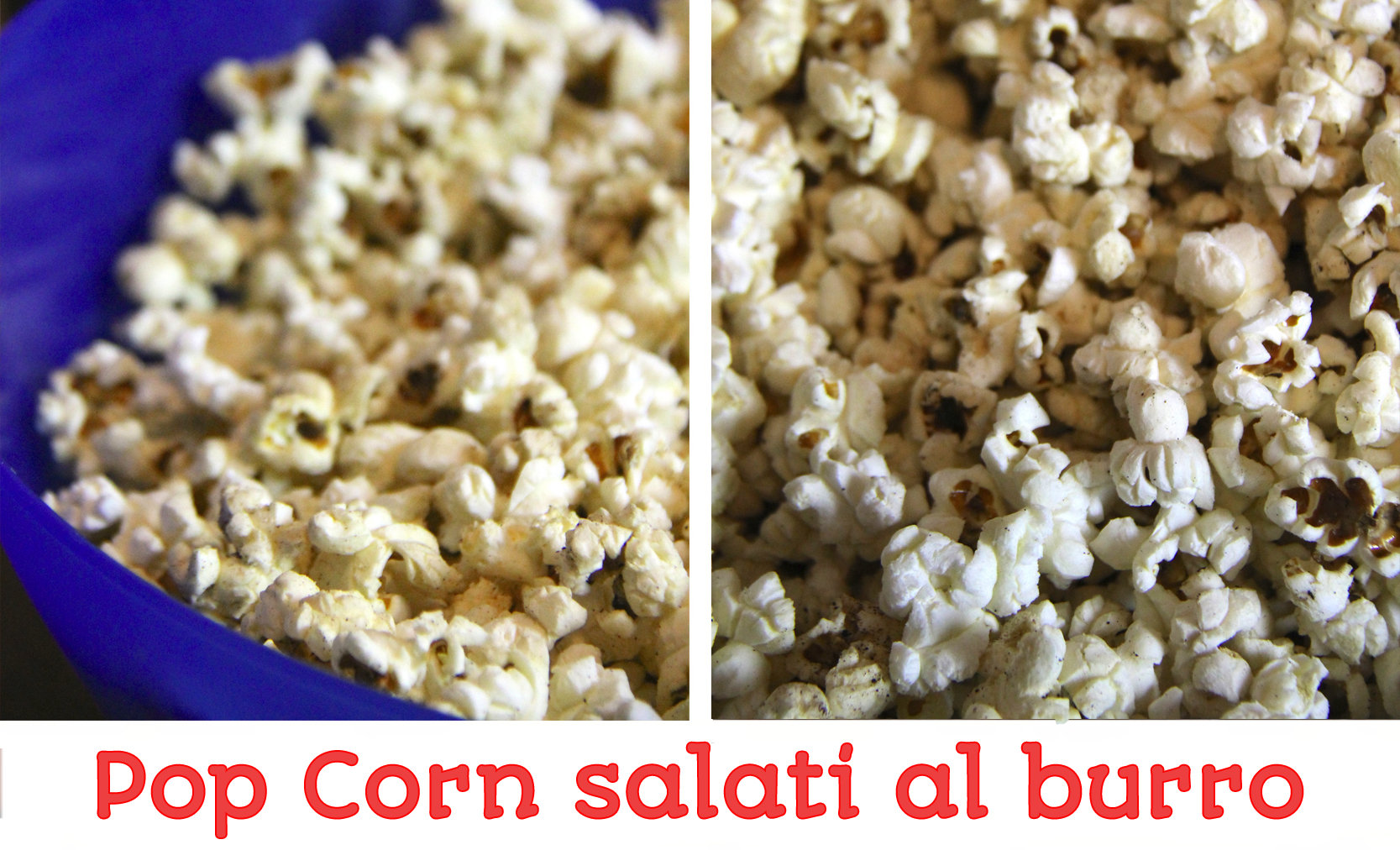 Pop Corn salati al burro come al cinema