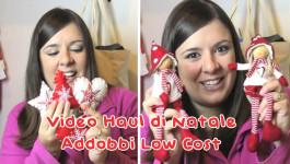Christmas Video Haul: decorazioni e addobbi di Natale Low Cost