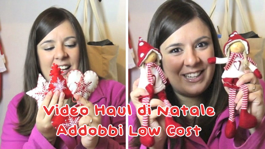 Christmas Video Haul: decorazioni e addobbi di Natale Low Cost