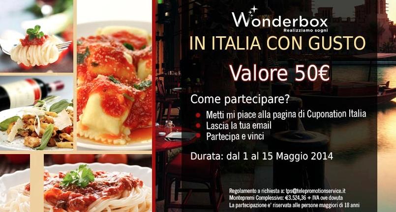 """Vinci anche tu un cofanetto Wonderbox """"Italia con Gusto"""" del valore di 50€"""