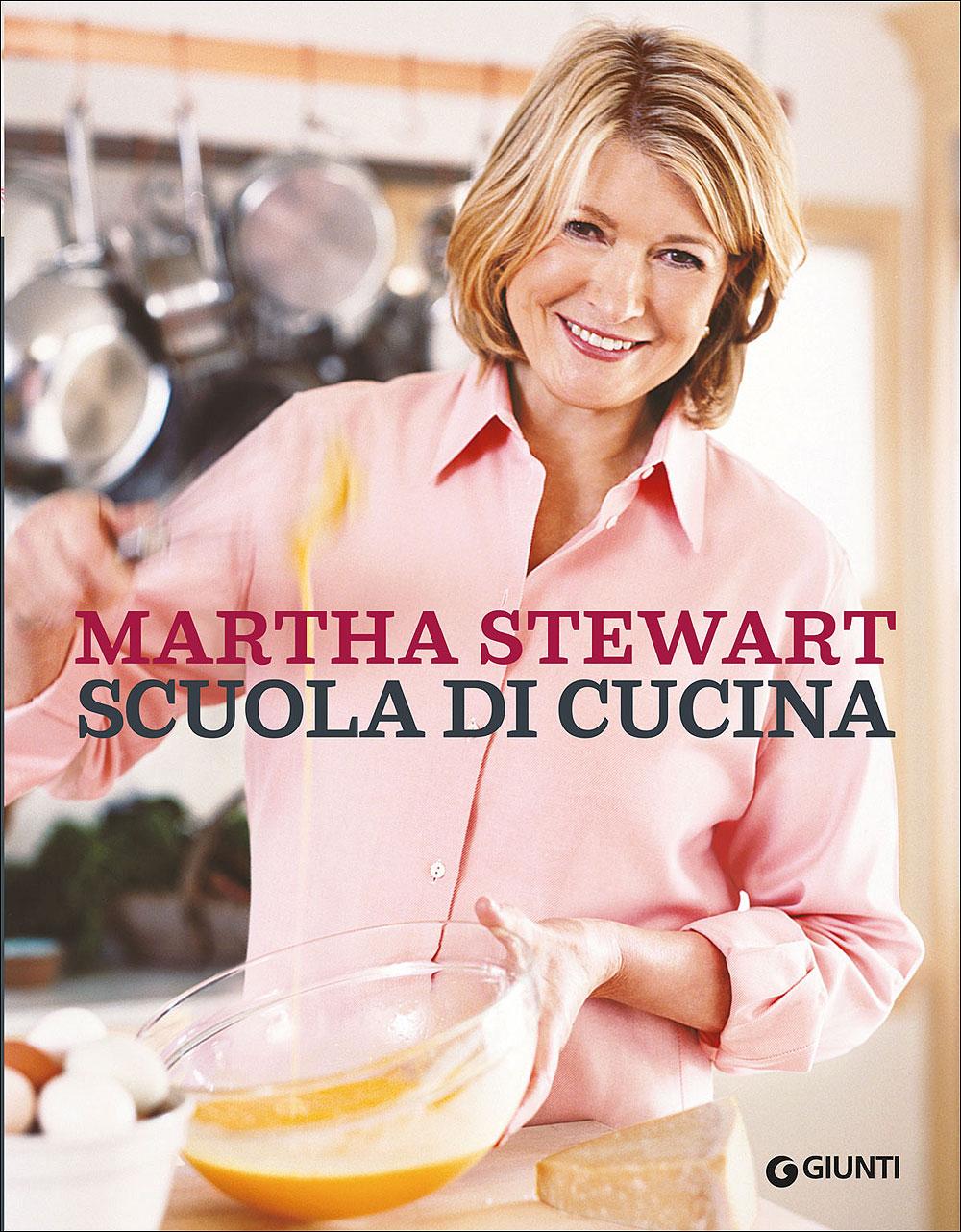 """""""Scuola di cucina"""", il nuovo libro di Martha Stewart"""