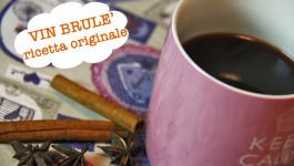 Vin Brulè, ricetta originale antica