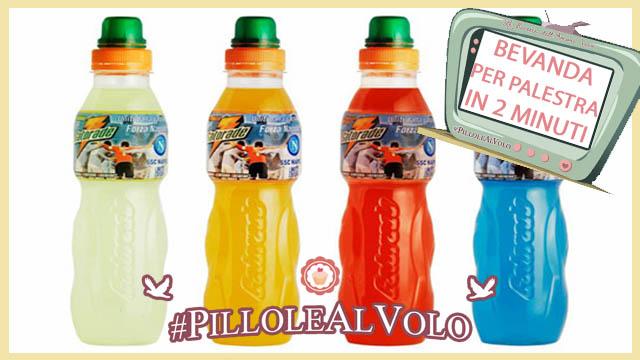 Bevanda per la palestra in 2 minuti #PILLOLEALVOLO