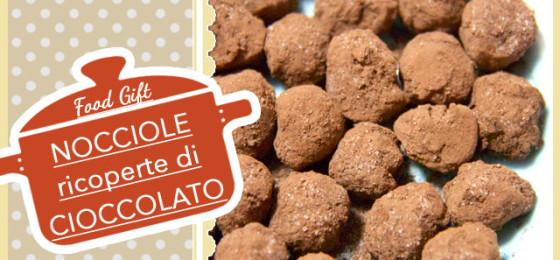 NOCCIOLE RICOPERTE di CIOCCOLATO   pronte in 10 minuti   perfette per la Pausa Caffè