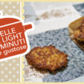 FRITTELLE SUPER LIGHT IN 10 MINUTI | sane e gustose