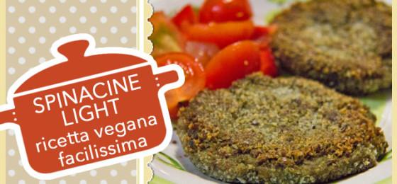 SPINACINE LIGHT ricetta vegana facilissima