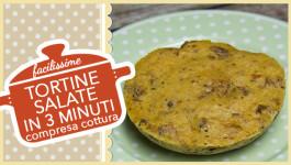 TORTINE SALATE IN 3 MINUTI (compresa cottura)