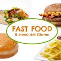FAST FOOD | Il Menù del Giorno
