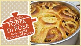 TORTA DI ROSE con uvetta e crema al burro