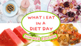 COSA MANGIO IN UN GIORNO DI DIETA | Speciale ESTATE