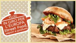 IN GIRO PER L'EUROPA | Street Food, Sapori e Profumi